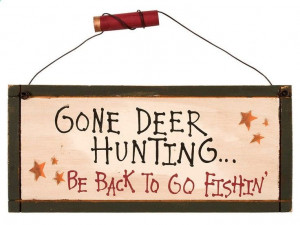 hunting quotes and sayings | ... western decor deer lookin and hunting ...