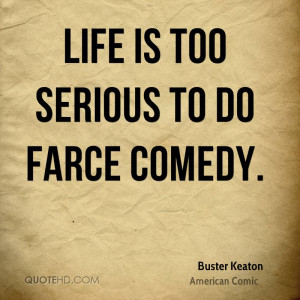Buster Keaton Quotes