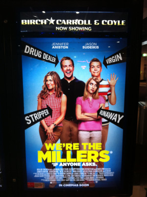 We're the Millers promotional poster at the cinema.
