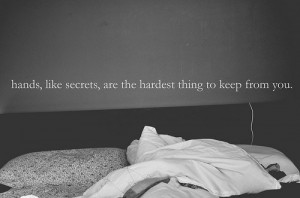 bed, black, hands, love, photo, quote, secrets, text, white