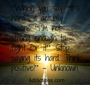 positive #quotes #addiction #recovery