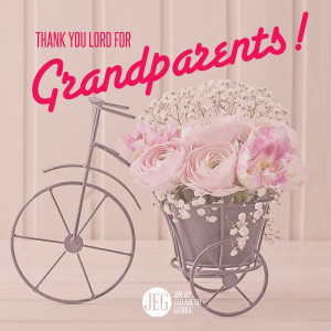 Thank You Lord for grandparents!