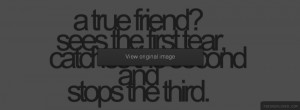 True Friend Facebook Covers More Quotes Covers for Timeline