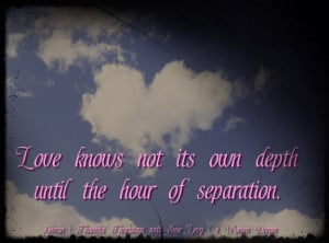 ... its own depth until the hour of separation inspirational picture quote