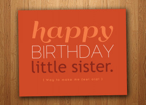 Funny Little Sister Birthday Quotes Little sister funny birthday