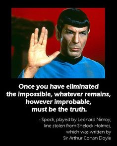 generally attributed to highly logical Mr. Spock is actually a famous ...