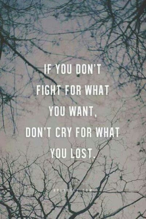 Fight for what you want