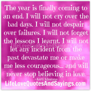 the year is finally coming to an end i will not cry over the bad days ...