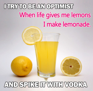 Optimism Quotes By Famous People: I Try To Be An Optimist When Life ...