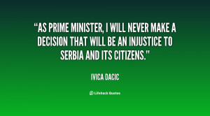 As prime minister, I will never make a decision that will be an ...
