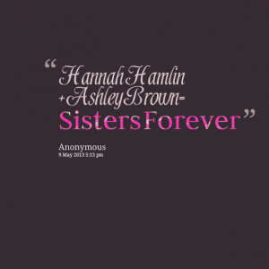 Sisters Forever Quotes Brown= sisters forever