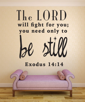 Exodus 14:14 The Lord..Bible Verse Wall Decal Quotes