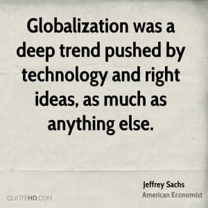 Jeffrey Sachs Technology Quotes