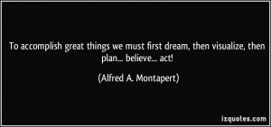 Quotes by Alfred A Montapert