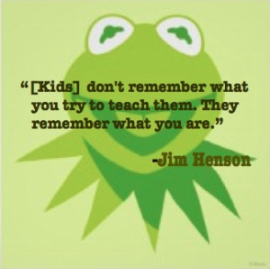 quote #teaching #kids #henson #muppets