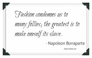 fashion quotes trust your judgement