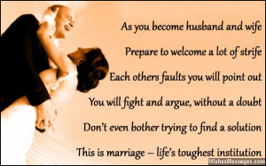 15) Getting married is like being in drama school. You get to practice ...