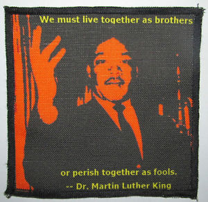 Printed-Sew-On-Patch-DR-MARTIN-LUTHER-KING-QUOTE-Make-a-Stand-Men