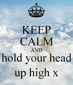 Calm And Hold Your Head