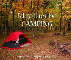 rather be camping! #camping #quotes