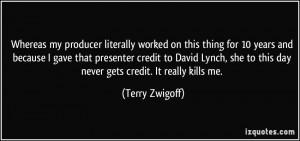 More Terry Zwigoff Quotes