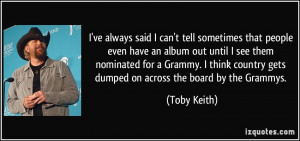 More Toby Keith Quotes