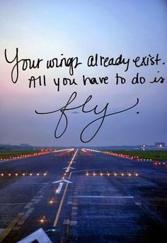 ... fly. #quote #inspirational fly quotes, quot inspir, flying quotes