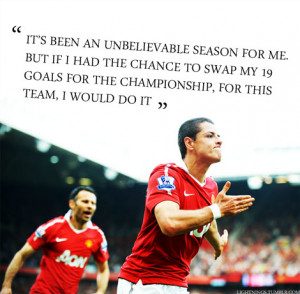 tagged: Javier Hernandez Chicharito flawless human begin :') quotes