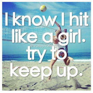 Quotes For Hitters, Volleyball Hitter Quotes, Volleyball Middle Hitter ...