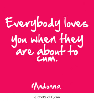 ... madonna more love quotes inspirational quotes life quotes friendship