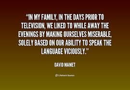 david mamet quotes - Google Search