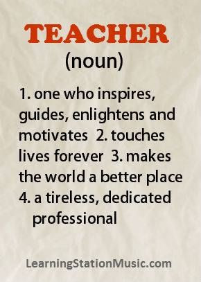 ... love teachers!! Please add to our definition of a teacher by leaving a