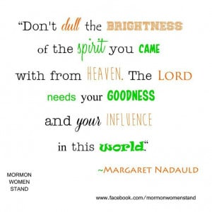Margaret Nadauld -- use your influence.