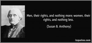 Brainy Men Quotes Sayings Susan Woman Anthony