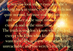 Amazing quote from Spider-Man! It's so romantic and inspiring how much ...