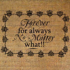 Forever For Always No Matter What Quote Text Frame Crown Digital Image ...