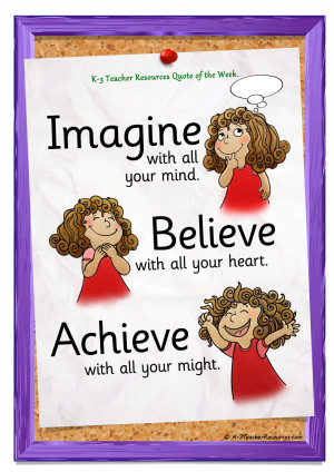 Imagine Believe Achieve Quote - K-3 Teacher Resources