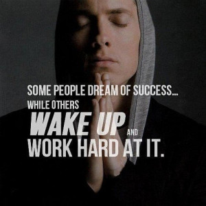Eminem, quotes, sayings, success, work hard, motivational
