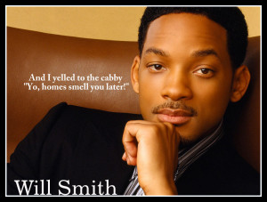 Inspirational Quote by Will Smith