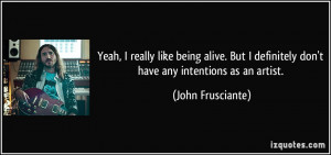 Quote About Being Alive