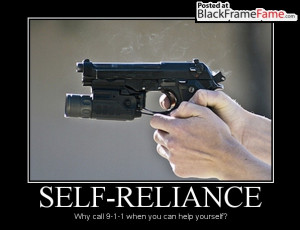 SELF-RELIANCE Why call 9-1-1 when you can help yourself?