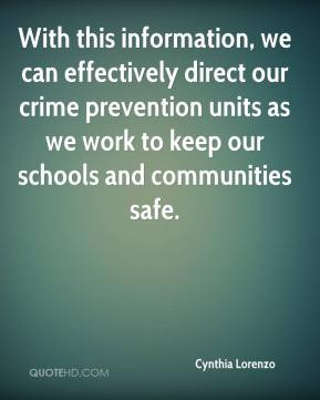 With this information, we can effectively direct our crime prevention ...