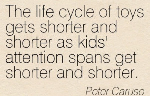 The Life Cycle Of Toys Gets Shorter And Shorter As Kids' Attention ...