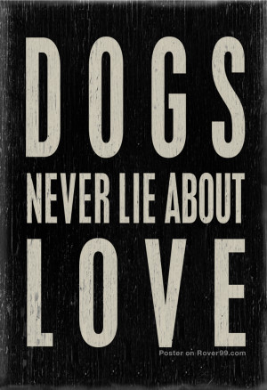 Dogs Never Lie | Dog Quote Poster• This poster available here at ...
