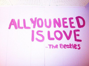 ... you need is love, love, lyrics, quote, text, the beatles, typography
