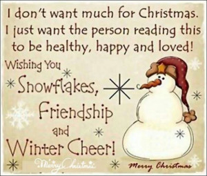 Snowflakes Friendship and Winter Cheer!