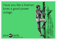 love my lineman ♥ More