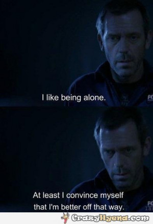Funny Dr House Quotes Dr-house-quote-like-being- ...