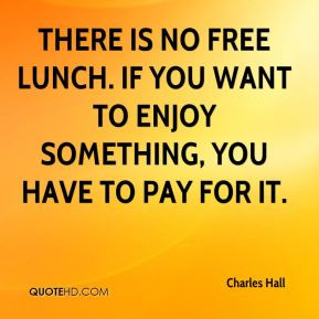 Free lunch Quotes