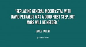 Replacing General McChrystal with David Petraeus was a good first step ...